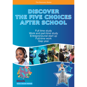 Discover the five choices after school Brainwave Careers